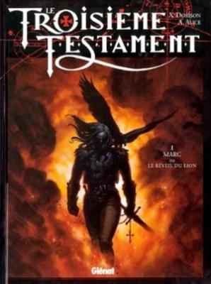 Couverture Le Troisième Testament, tome 1 : Marc ou le réveil du lion