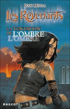 Couverture Les Revenants, tome 2 : La Tentation de l'ombre