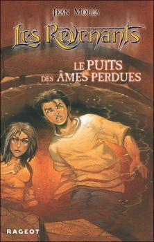 Couverture Les Revenants, tome 3 : Le Puits des âmes perdues