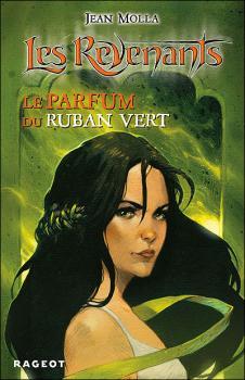 Couverture Les Revenants, tome 4 : Le Parfum du ruban vert