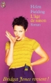 Couverture Bridget Jones, tome 2 : L'Age de raison Editions J'ai Lu (Comédie) 2002