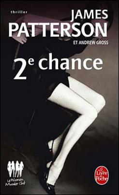 Couverture Le women murder club, tome 02 : 2e Chance
