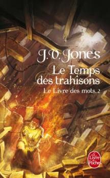 Couverture Le Livre des mots, tome 2 : Le Temps des trahisons