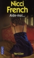 Couverture Aide-moi Editions Pocket (Thriller) 2007
