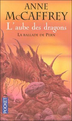 Couverture La Ballade de Pern, tome 13 : L'Aube des dragons