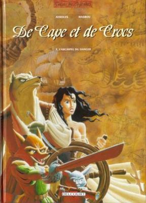Couverture De cape et de crocs, tome 03 : L'archipel du danger