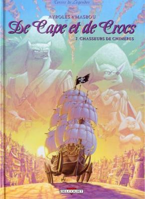 Couverture De cape et de crocs, tome 07 : Chasseurs de Chimères