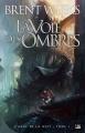 Couverture L'Ange de la nuit, tome 1 : La Voie des ombres Editions Bragelonne (Fantasy) 2009