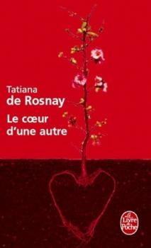 DE ROSNAY Tatiana - Le Coeur d'une Autre Couv61949747