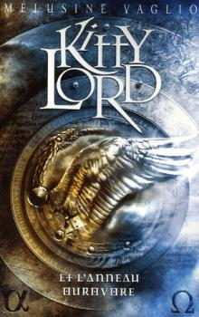 Couverture Kitty Lord, tome 2 : Kitty Lord et l'Anneau Ourovore