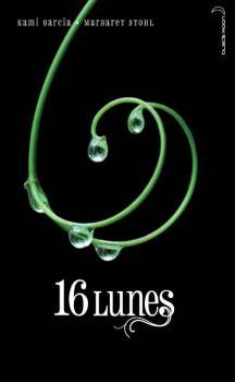 Couverture Chroniques des enchanteurs, tome 1 :  16 lunes / Sublimes Créatures