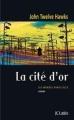 Couverture Les Mondes Parallèles, tome 3 : La cité d'or Editions 2011