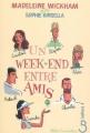 Couverture Un week-end entre amis Editions Belfond (Mille comédies) 2007