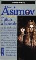 Couverture Futurs à bascule Editions Pocket (Science-fiction) 1994