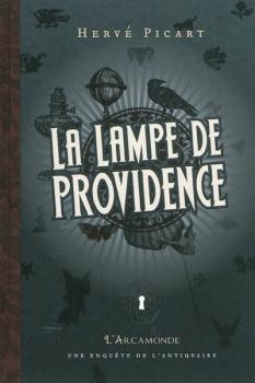 Couverture L'Arcamonde, tome 5 : La lampe de providence
