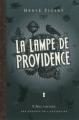 Couverture L'Arcamonde, tome 5 : La lampe de providence Editions Le Castor Astral 2011
