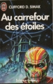 Couverture Au carrefour des étoiles Editions J'ai Lu (Science-fiction) 1978