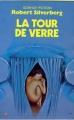 Couverture La tour de verre Editions Presses pocket (Science-fiction) 1986