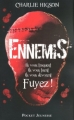 Couverture Ennemis, tome 1 Editions Pocket (Jeunesse) 2011