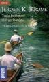 Couverture Trois hommes dans un bateau Editions Pocket (Bilingue) 2003