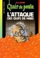 Couverture L'attaque des oeufs de Mars / Un oeuf étrange venu de Mars Editions Bayard (Poche) 2004