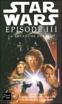 Couverture Star Wars, tome 3 : La Revanche des Sith