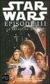 Couverture Star Wars, tome 3 : La Revanche des Sith Editions Fleuve (Noir) 2005