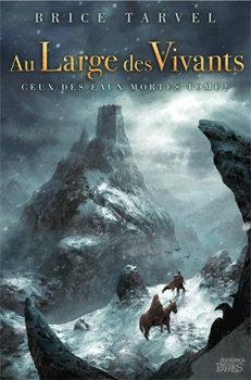 Couverture Ceux des eaux mortes, tome 2 : Au large des vivants