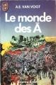 Couverture Le Cycle du Ã, tome 1 : Le Monde des à Editions J'ai Lu (Science-fiction) 1986
