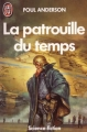 Couverture La patrouille du temps, tome 1 Editions J'ai Lu (Science-fiction) 1991
