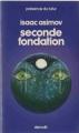 Couverture Fondation, tome 5 : Le Cycle de Fondation, partie 3 : Seconde fondation Editions Denoël (Présence du futur) 1976