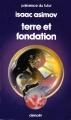 Couverture Fondation, tome 7 : Le Cycle de Fondation, partie 5 : Terre et fondation Editions Denoël (Présence du futur) 1987