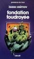Couverture Fondation, tome 6 : Le Cycle de Fondation, partie 4 : Fondation foudroyée Editions Denoël (Présence du futur) 1983