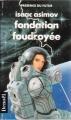 Couverture Fondation, tome 6 : Le Cycle de Fondation, partie 4 : Fondation foudroyée Editions Denoël (Présence du futur) 1989