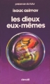 Couverture Les dieux eux-mêmes Editions Denoël (Présence du futur) 1979