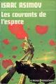 Couverture Les courants de l'espace Editions Librairie des  Champs-Elysées  (Le Masque Science-fiction) 1974