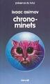 Couverture Chrono-minets Editions Denoël (Présence du futur) 1987