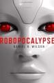 Couverture Robopocalypse, tome 1 Editions Doubleday 2011
