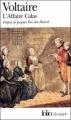 Couverture L'affaire Calas Editions Folio  (Classique) 2008