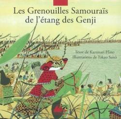 Couverture Les grenouilles samouraïs de l'étang des Gengi