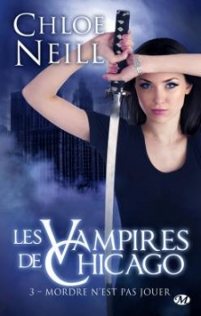 Couverture Les Vampires de Chicago, tome 03 : Mordre n'est pas jouer