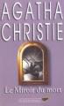 Couverture Le miroir du mort / Poirot résout trois énigmes Editions du Masque (Les classiques du Masque) 2005