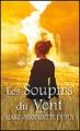 Couverture Val-Jalbert, tome 3 : Les soupirs du vent Editions France Loisirs 2011