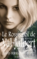 Couverture Val-Jalbert, tome 2 : Le rossignol de Val-Jalbert Editions JCL 2009