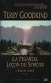 Couverture L'épée de vérité, tome 01 : La première leçon du sorcier Editions Bragelonne 2012