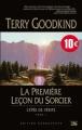 Couverture L'Épée de vérité, tome 01 : La première leçon du sorcier Editions Bragelonne (10ans) 2011