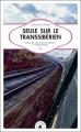 Couverture Seule sur le Transsibérien : Mille et une vies de Moscou à Vladivostok Editions Transboréal 2010