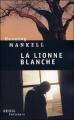 Couverture La lionne blanche Editions Seuil (Policiers) 2004