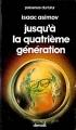 Couverture Jusqu'à la quatrième génération Editions Denoël (Présence du futur) 1980