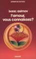 Couverture L'amour, vous connaissez ? Editions Denoël (Présence du futur) 1986